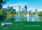 Perth And The South-west: A Panoramic Gift Book   Paperback Book