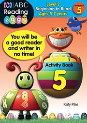 ABC Reading Eggs Level 2 Beginning to Read Activity Book 5 Ages 5-7 | Paperback Book