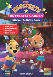 The Eggsperts Sticker Activity Book - Butterfly Garden Ages 3-7   Paperback Book
