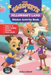 The Eggsperts Sticker Activity Book - Pillowsoft Land Ages 3-7 | Paperback Book