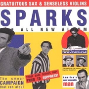 Gratuitous Sax And Senseless Violins - Boxset | CD