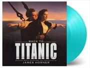 Back To Titanic - Coloured Vinyl | Vinyl
