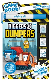 Inkredibles Invisible Ink: Diggers and Dumpers | Paperback Book