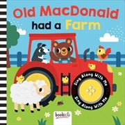 Old MacDonald Had a Farm : Sing Along With Me | Hardback Book