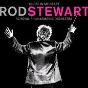 You're In My Heart - With The Royal Philharmonic Orchestra | CD