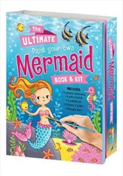 Ultimate Paint Your Own Mermaid Book & Kit | Hardback Book