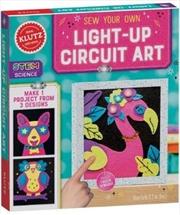 Klutz : Sew Your Own Light-Up Circuit Art | Hardback Book
