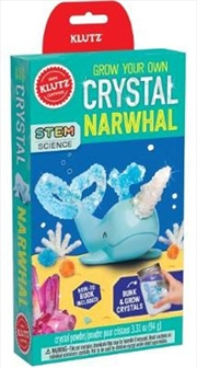 Grow Your Own Crystal Narwhal | Hardback Book