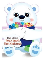 Hugs & Kisses Polar Bear's First Christmas | Hardback Book