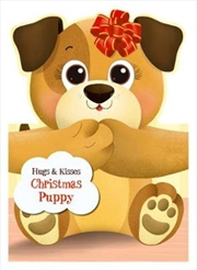 Hugs & Kisses Christmas Puppy | Hardback Book