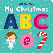 Lift the Flap My First Christmas ABC | Hardback Book