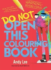 Do Not Open This Colouring Book | Paperback Book