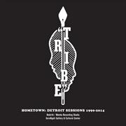 Hometown - Detroit Sessions 1990-2014 | CD