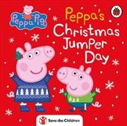 Peppa Pig: Peppa's Christmas Jumper Day | Hardback Book