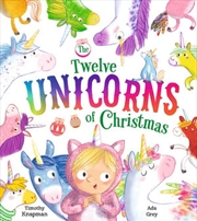 Twelve Unicorns Of Christmas | Paperback Book