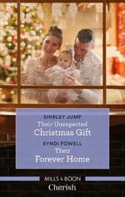 Their Unexpected Christmas Gift/Their Forever Home | Paperback Book