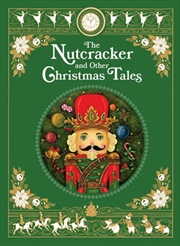 Nutcracker And Other Christmas Tales | Hardback Book