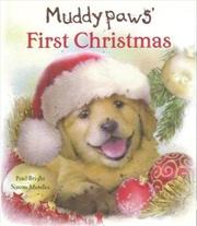 Muddy Paws First Christmas   Hardback Book