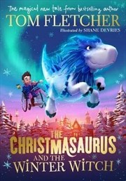 Christmasaurus and the Winter Witch   Paperback Book