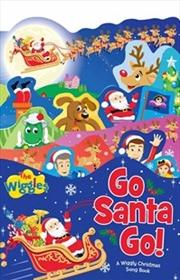 Wiggles: Go Santa Go | Hardback Book