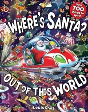 Where's Santa? Out of this World | Hardback Book