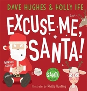 Excuse Me Santa with Letter to Santa | Hardback Book