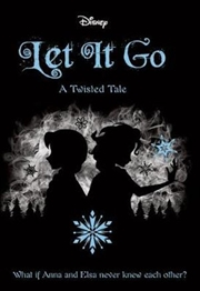 Let It Go Disney : Twisted Tale, Book 5 | Paperback Book