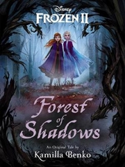 Forest Of Shadows - Disney Frozen | Paperback Book