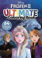 Frozen 2 : Ultimate Colouring | Paperback Book