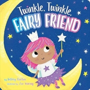 Twinkle Twinkle Fairy Friend | Hardback Book