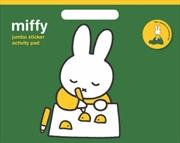 Miffy: Jumbo Sticker Activity | Paperback Book