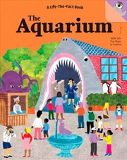A Lift The Fact Book : The Aquarium | Hardback Book