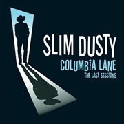 Columbia Lane: Last Sessions | Vinyl