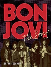 Bon Jovi - The Story | Hardback Book