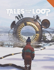 Tales from the Loop RPG - Out of Time | Merchandise