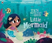 Ten Minutes to Bed: Little Mermaid | Paperback Book