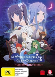 Is It Wrong To Try To Pick Up Girls In A Dungeon? Arrow Of The Orion | DVD