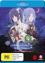 Is It Wrong To Try To Pick Up Girls In A Dungeon? Arrow Of The Orion | Blu-ray