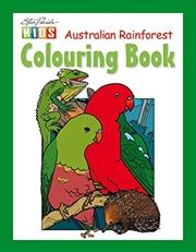 Steve Parish Colouring Book: Australian Rainforest | Paperback Book