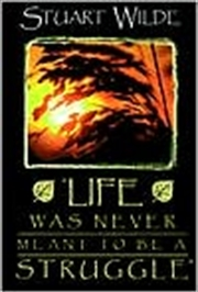 Life Was Never Meant to Be a Struggle | Paperback Book