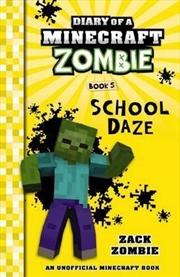 Diary Of A Minecraft Zombie #5: School Daze | Paperback Book