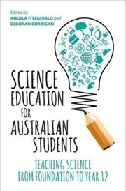 Science Education For Australian Students | Paperback Book