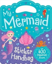 My Mermaid Sticker Handbag Book | Paperback Book