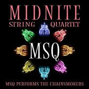Msq Performs The Chainsmokers | CD