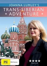 Joanna Lumley's Trans-Siberian Adventure | DVD