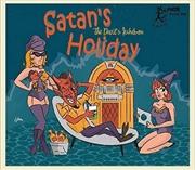 Satan's Holiday - The Devil's Jukebox | CD