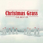 Christmas Grass: The Best Of  | CD