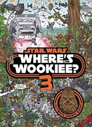 Star Wars: Where's the Wookiee 3? Search and Find Activity Book | Hardback Book