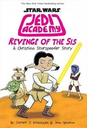 Star Wars Jedi Academy #7: Revenge of the Sis | Paperback Book