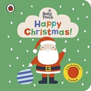 Baby Touch: Happy Christmas | Hardback Book